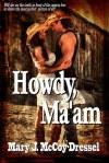 howdy maam
